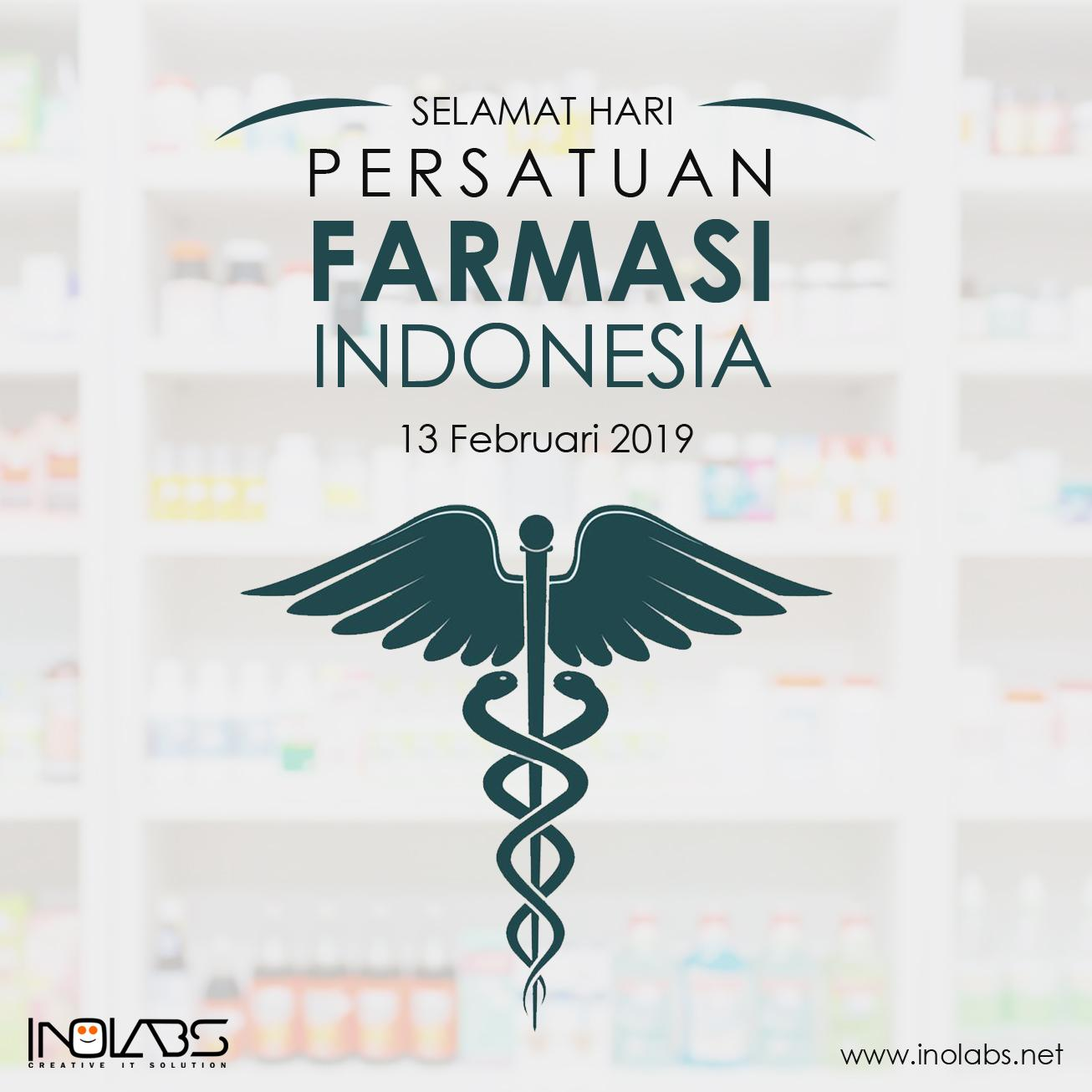 Dirgahayu Persatuan Ahli Farmasi Indonesia ke-73