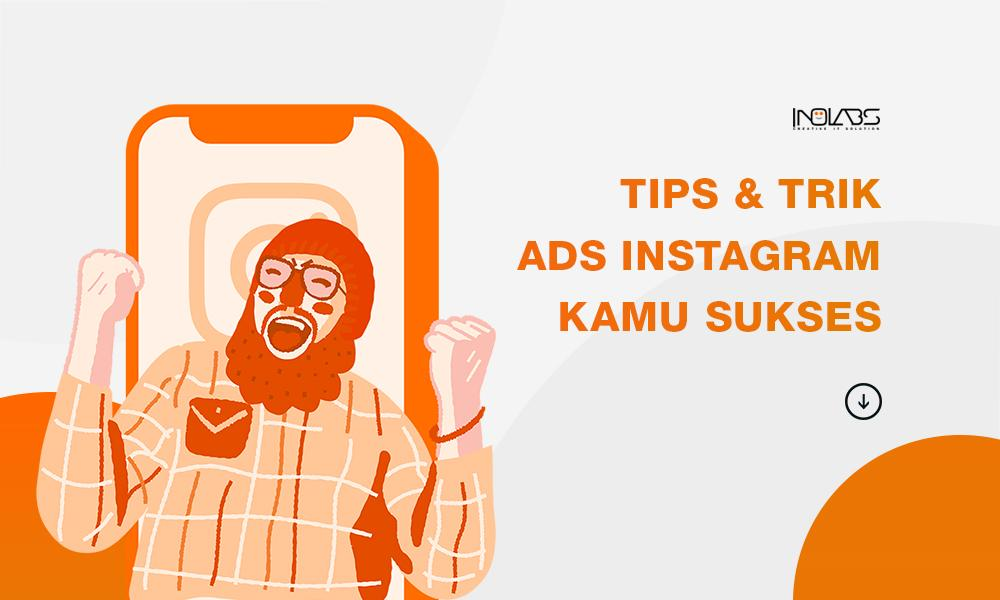 Tips & Trik Agar Digital Ads Instagrammu Sukses