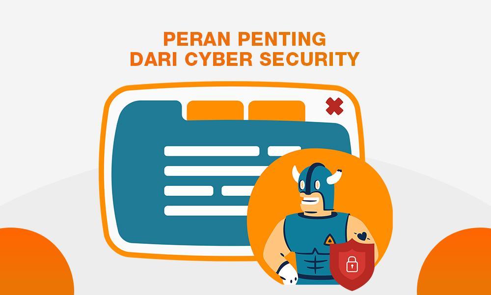 Peran Penting Cyber Security