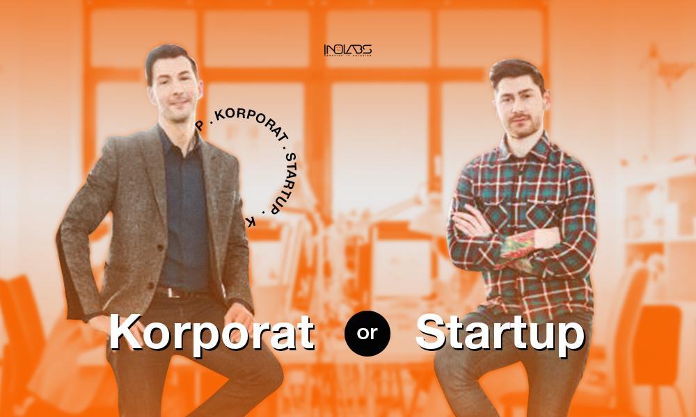 Startup atau Korporat? Tentukan Tempat Kerjamu!