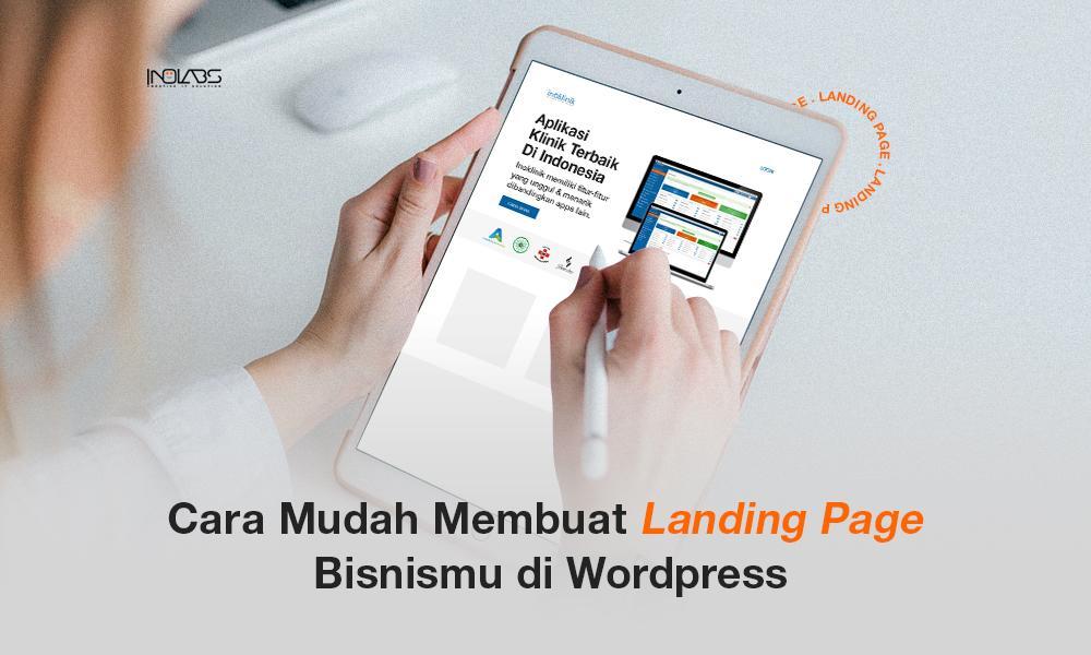 Cara Mudah Membuat Landing Page di WordPress