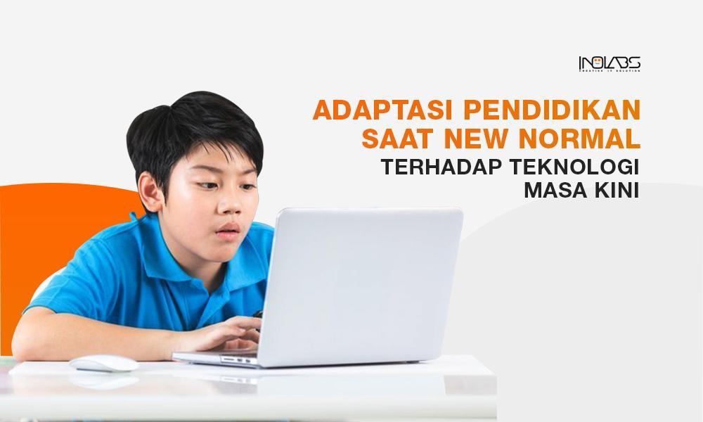 Adaptasi Pendidikan terhadap Teknologi Masa Kini